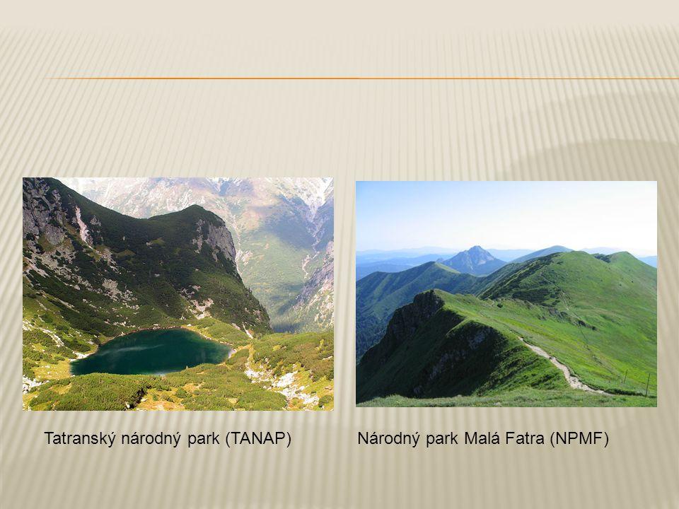Tatranský národný park (TANAP)Národný park Malá Fatra (NPMF)