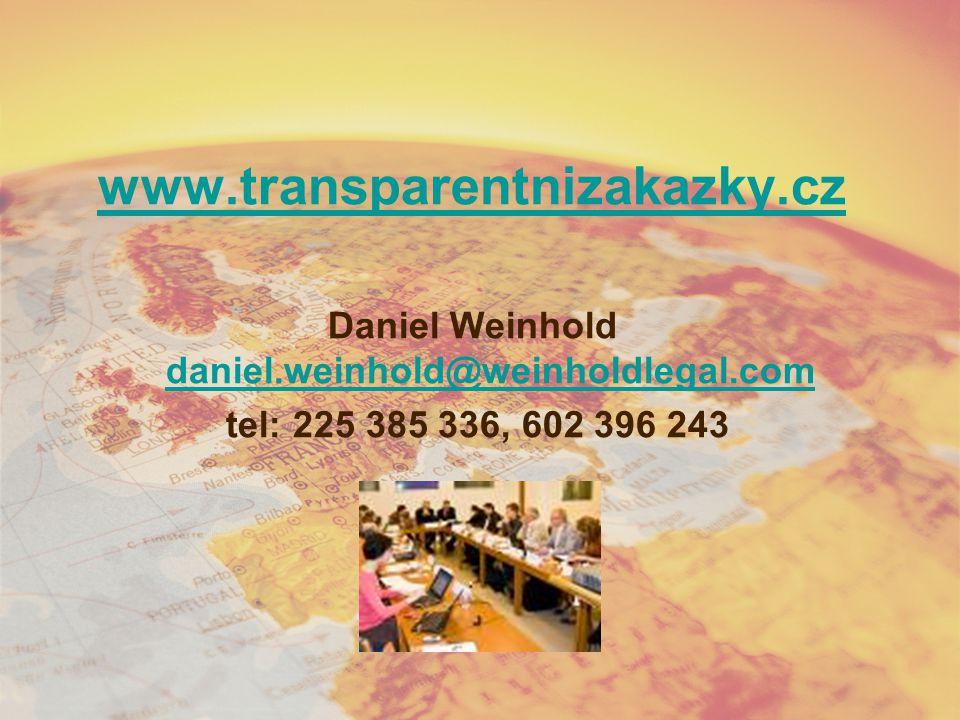 www.transparentnizakazky.cz Daniel Weinhold daniel.weinhold@weinholdlegal.com daniel.weinhold@weinholdlegal.com tel: 225 385 336, 602 396 243