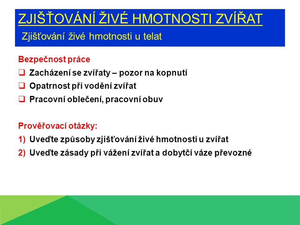 Zdroje: Metodika odborného výcviku, Institut výchovy a vzdělávání MZVž v Praze www.agroweb.cz www.shop.farmtec.cz