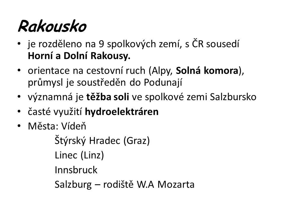 Rakousko je rozděleno na 9 spolkových zemí, s ČR sousedí Horní a Dolní Rakousy.