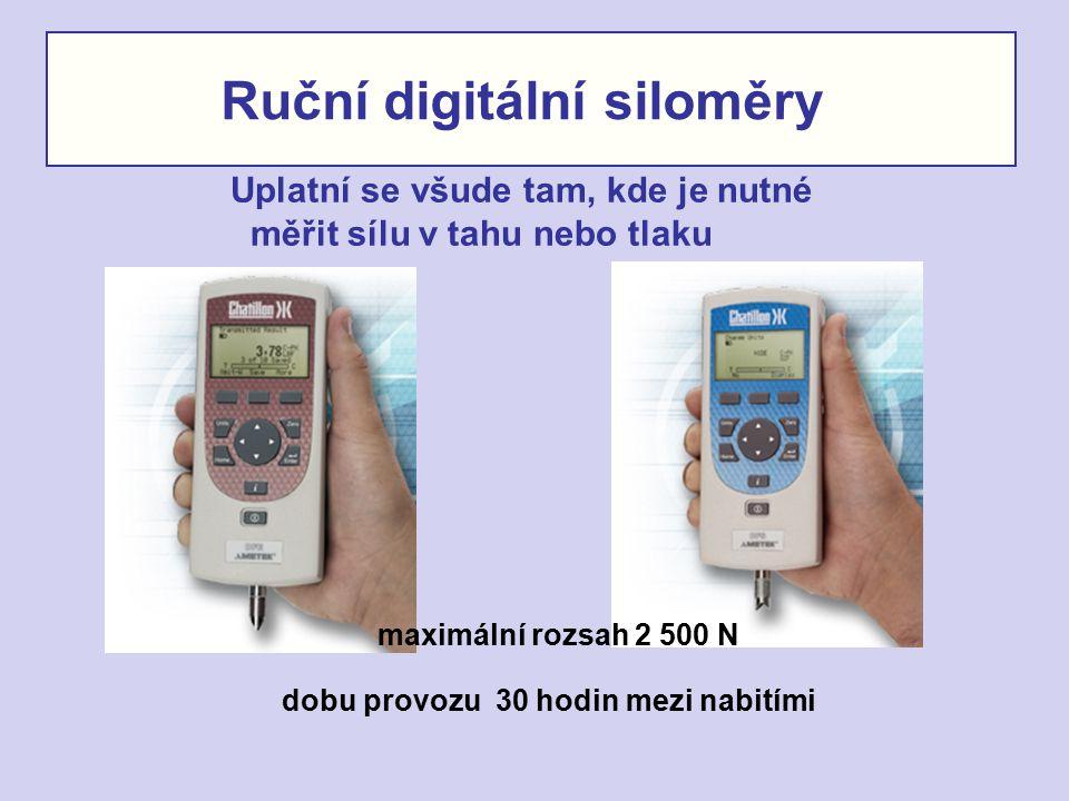 Ruční digitální siloměry Uplatní se všude tam, kde je nutné měřit sílu v tahu nebo tlaku maximální rozsah 2 500 N dobu provozu 30 hodin mezi nabitími