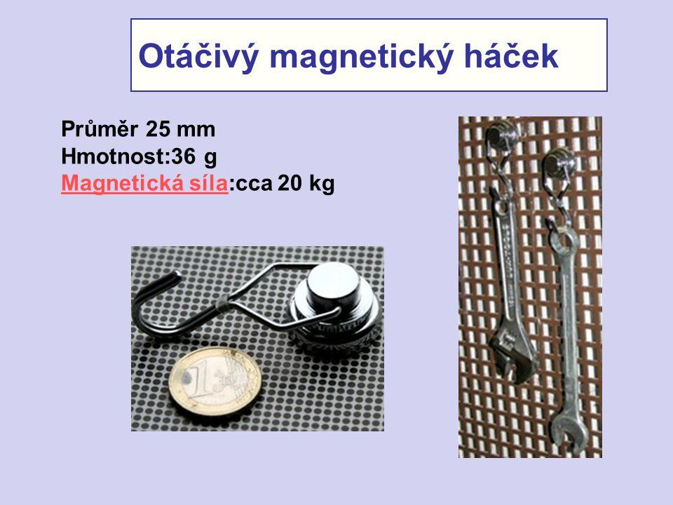 Otáčivý magnetický háček Průměr 25 mm Hmotnost:36 g Magnetická sílaMagnetická síla:cca 20 kg