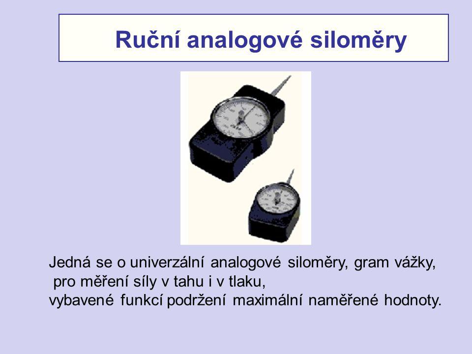 Jedná se o univerzální analogové siloměry, gram vážky, pro měření síly v tahu i v tlaku, vybavené funkcí podržení maximální naměřené hodnoty. Ruční an
