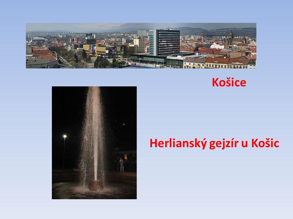 Herlianský gejzír u Košic Košice