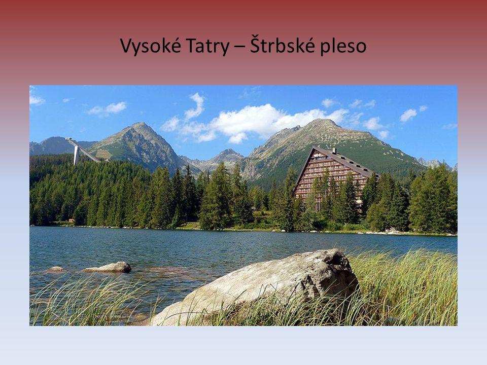 Vysoké Tatry – Štrbské pleso