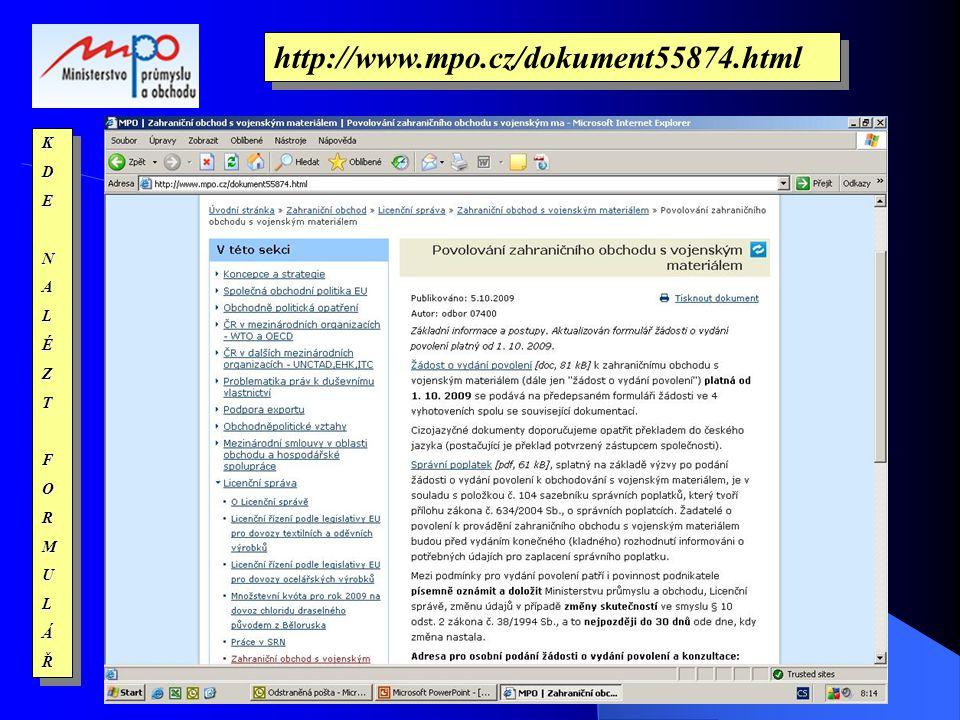 KDENALÉZTFORMULÁŘKDENALÉZTFORMULÁŘ http://www.mpo.cz/dokument55874.html