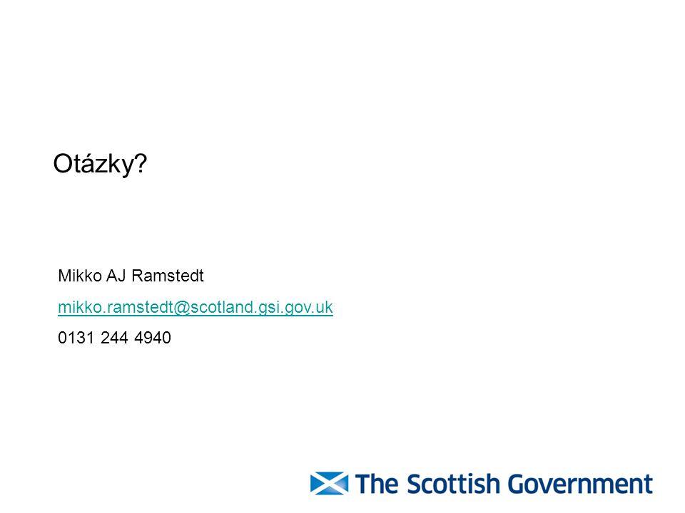 Mikko AJ Ramstedt mikko.ramstedt@scotland.gsi.gov.uk 0131 244 4940 Otázky?