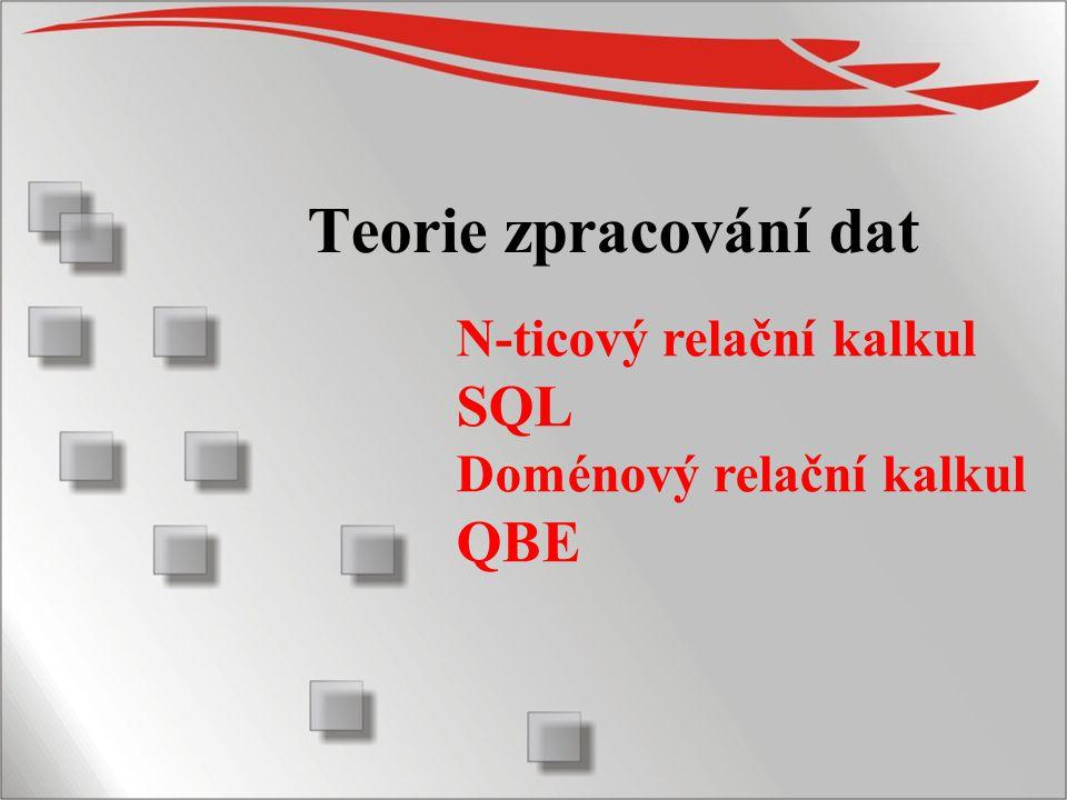 2 N-ticový relační kalkul Dr.