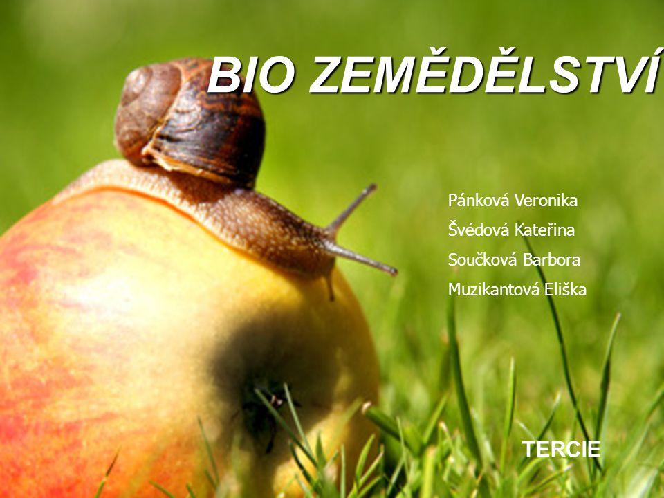 Biopotraviny produkty ekologického zemědělství produkty ekologického zemědělství splňují přísné normy splňují přísné normy