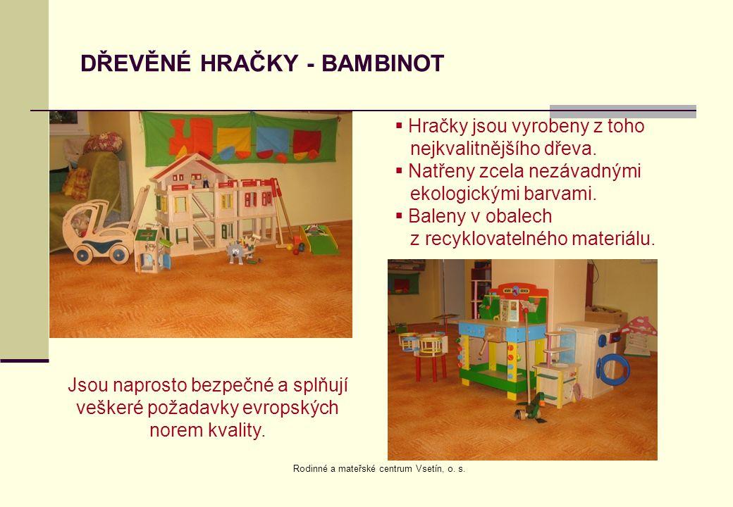 DŘEVĚNÉ HRAČKY - BAMBINOT Jsou naprosto bezpečné a splňují veškeré požadavky evropských norem kvality.  Hračky jsou vyrobeny z toho nejkvalitnějšího