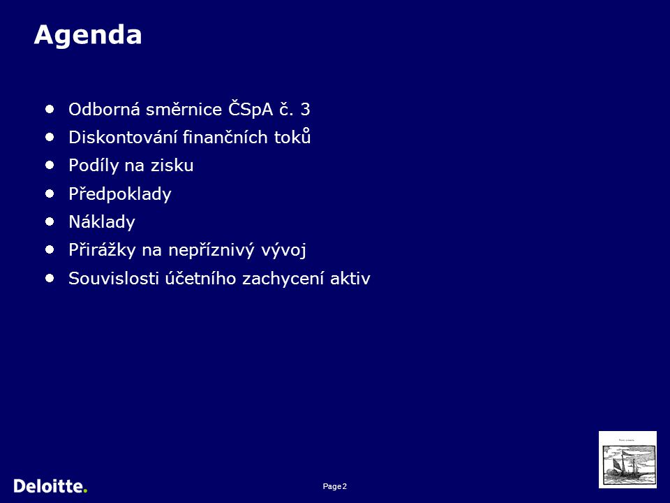 Page 2 Agenda Odborná směrnice ČSpA č.