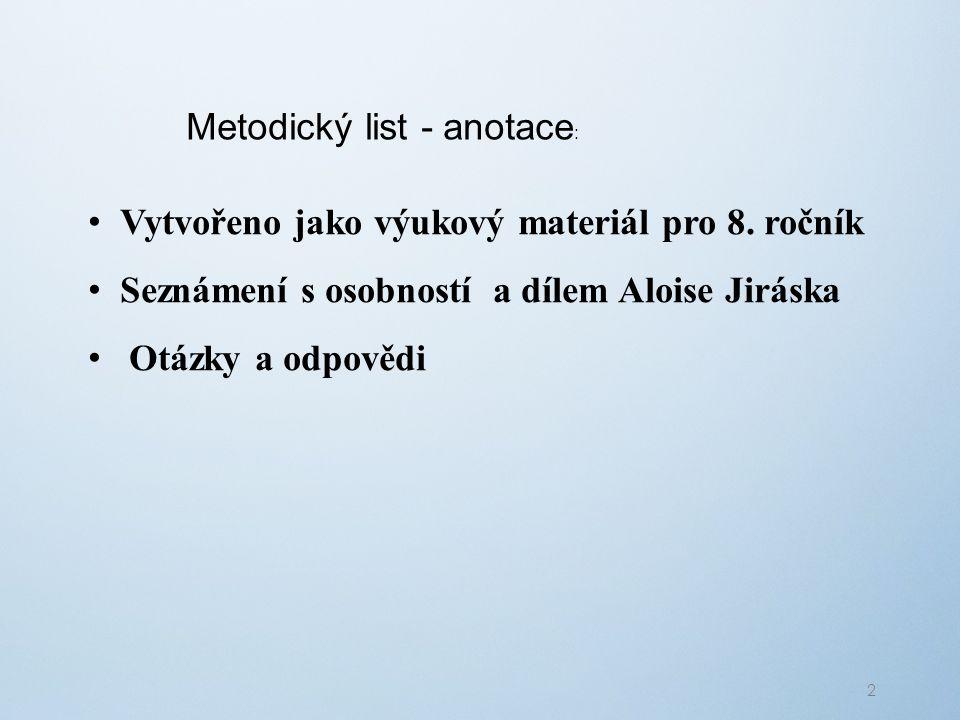 Metodický list - anotace : Vytvořeno jako výukový materiál pro 8.