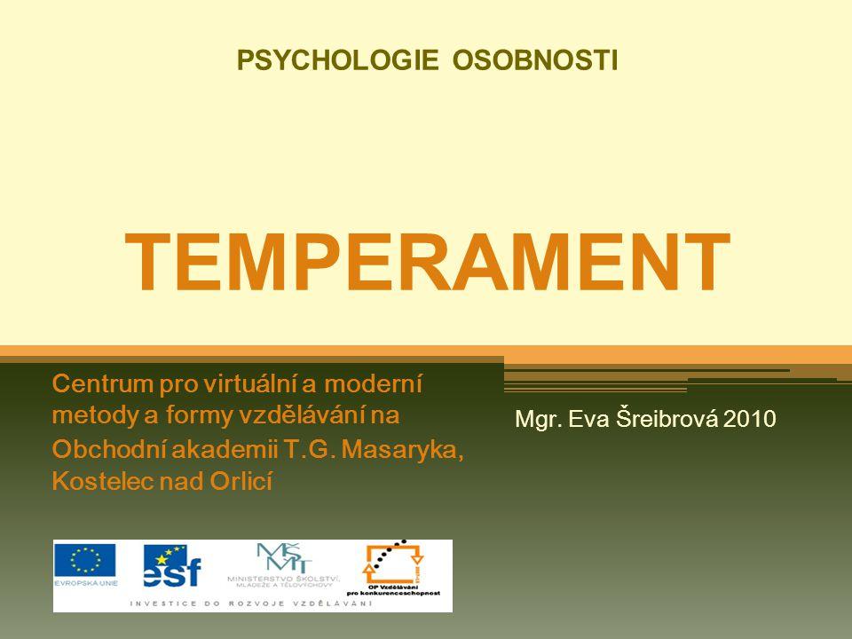 TEMPERAMENT Centrum pro virtuální a moderní metody a formy vzdělávání na Obchodní akademii T.G.