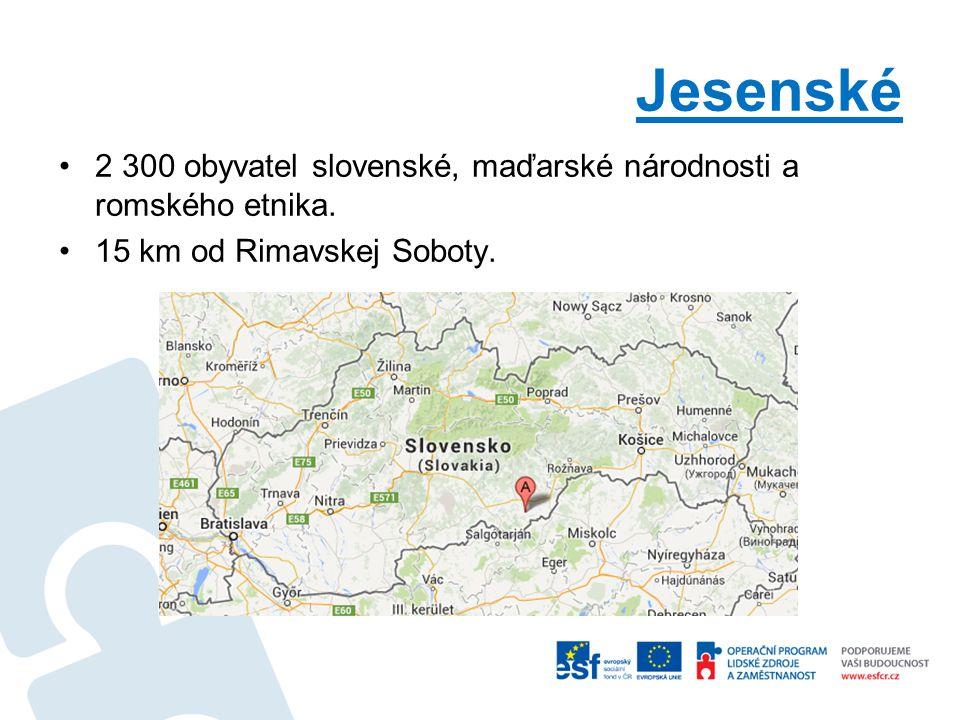 Jesenské 2 300 obyvatel slovenské, maďarské národnosti a romského etnika.