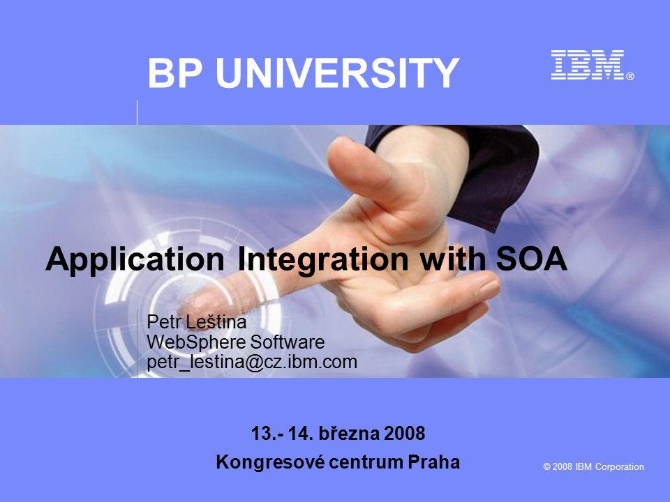 Business Partners University © 2008 IBM Corporation 12 WebSphere ESB a WebSphere Message Broker ESB: WebSphere ESB Advanced ESB: WebSphere Message Broker Volba produktu pro realizaci ESB vychází z potřeb zákazníka.