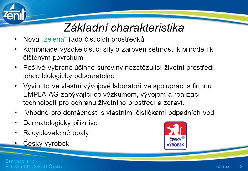 Základní charakteristika Zenit,spol.s r.o.