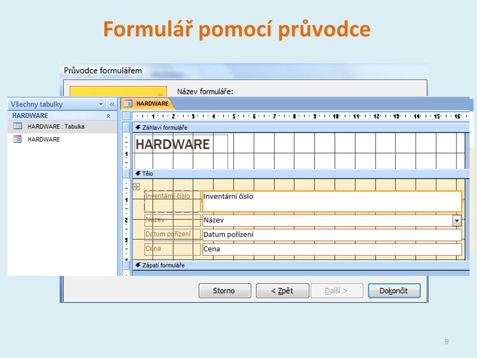 Podformulář Každý formulář může obsahovat podformulář Podformulář je vložený do formuláře Hlavní formulář – do něj vložený formulář se nazývá podformulář (hiearchický formulář) Využití při spojování tabulek nebo dotazů pomocí relací 10