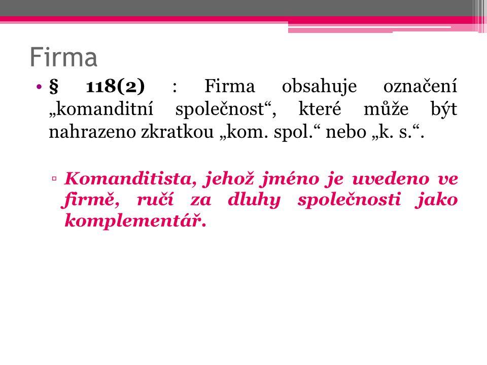 Sídlo § 136 NOZ ▫(1) Při ustavení právnické osoby se určí její sídlo.