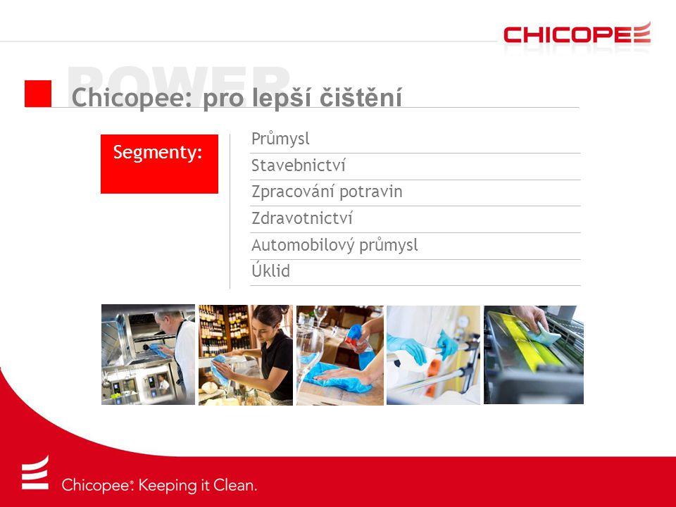 POWER Chicopee: pro lepší čištění Segmenty: Průmysl Stavebnictví Zpracování potravin Zdravotnictví Automobilový průmysl Úklid