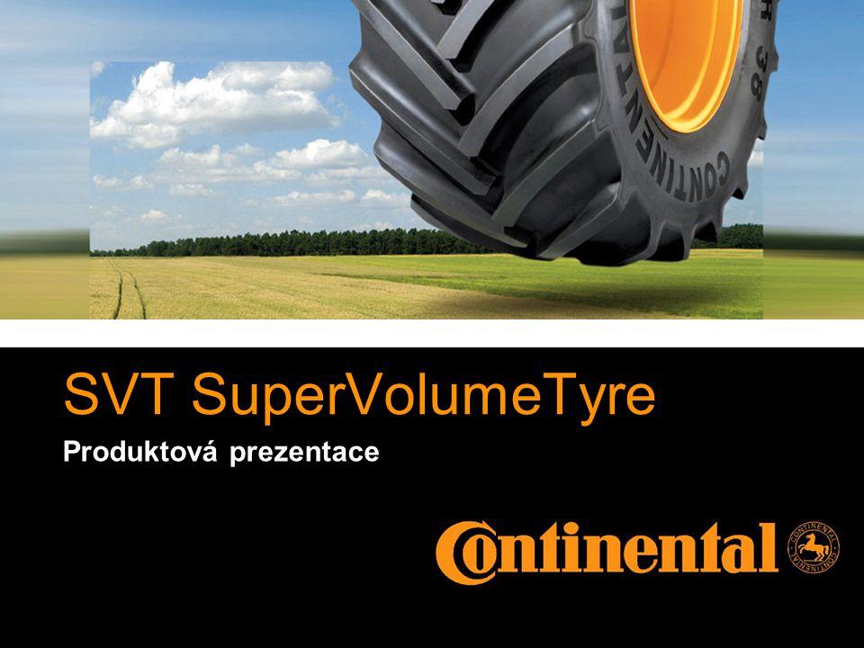 SuperVolumeTyre SVT 12 Výhody Technická vlastnost Výhoda Velký objem vzduchuVysoká přepravní kapacita, jemné zacházení s povrchem, vysoká trakce Směs bočnice Design běhounu Dobré tlumení, tj.