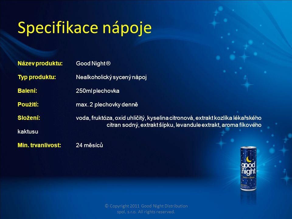 Specifikace nápoje Název produktu: Good Night ® Typ produktu: Nealkoholický sycený nápoj Balení:250ml plechovka Použití: max.
