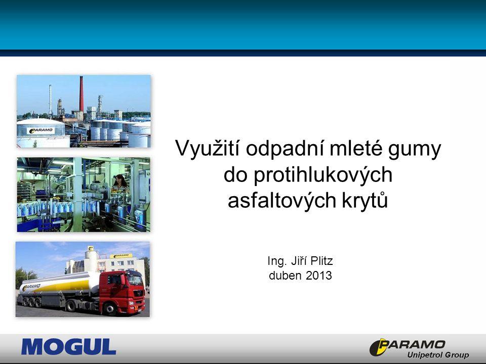 MOFALT RMB Vývoj asfaltového pojiva modifikovaného mletou gumou: 2010 - rešerše, předběžná etapa 2011 – vývoj pojiva v Paramo a.s.