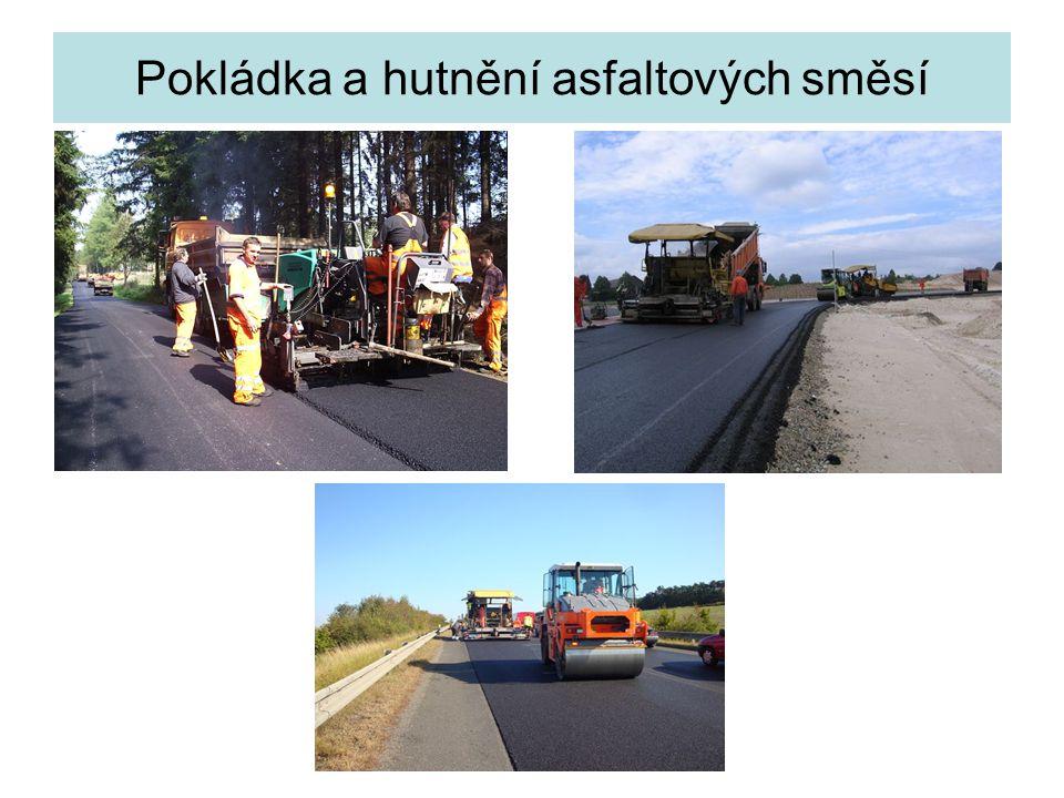 Pokládka a hutnění asfaltových směsí