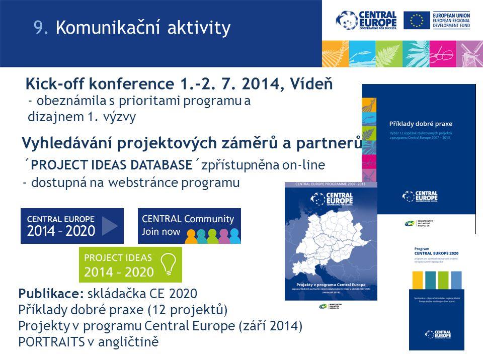 Vyhledávání projektových záměrů a partnerů ´PROJECT IDEAS DATABASE´zpřístupněna on-line - dostupná na webstránce programu Kick-off konference 1.-2.