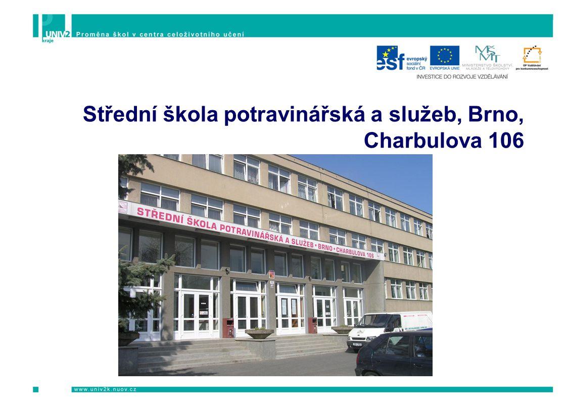 Střední škola potravinářská a služeb, Brno, Charbulova 106