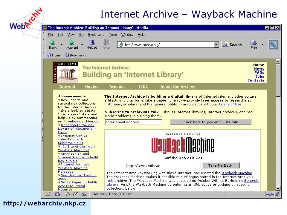 http://webarchiv.nkp.cz Internet Archive – Wayback Machine