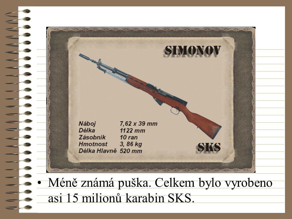 Méně známá puška. Celkem bylo vyrobeno asi 15 milionů karabin SKS.