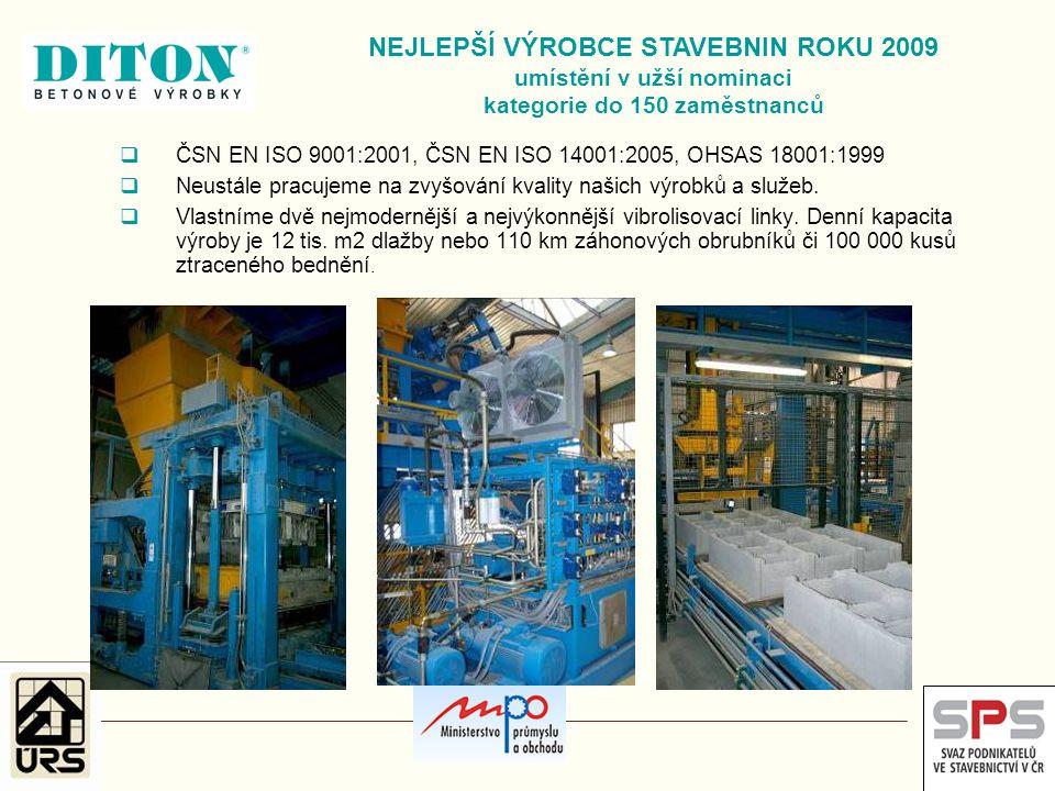 Výroba stavební směsi MZK NEJLEPŠÍ VÝROBCE STAVEBNIN ROKU 2009 umístění v užší nominaci kategorie do 150 zaměstnanců