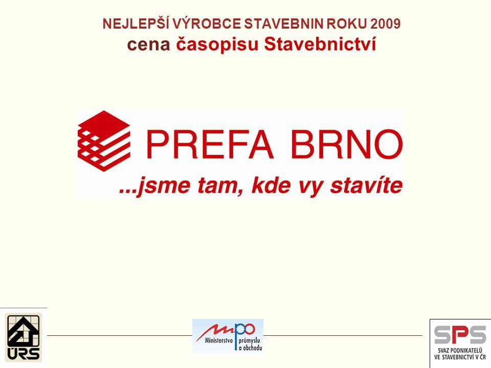 NEJLEPŠÍ VÝROBCE STAVEBNIN ROKU 2009 cena časopisu Stavebnictví