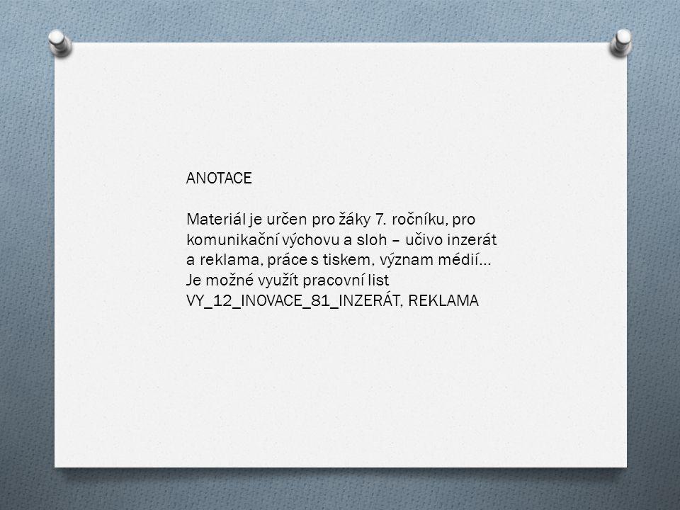ANOTACE Materiál je určen pro žáky 7.