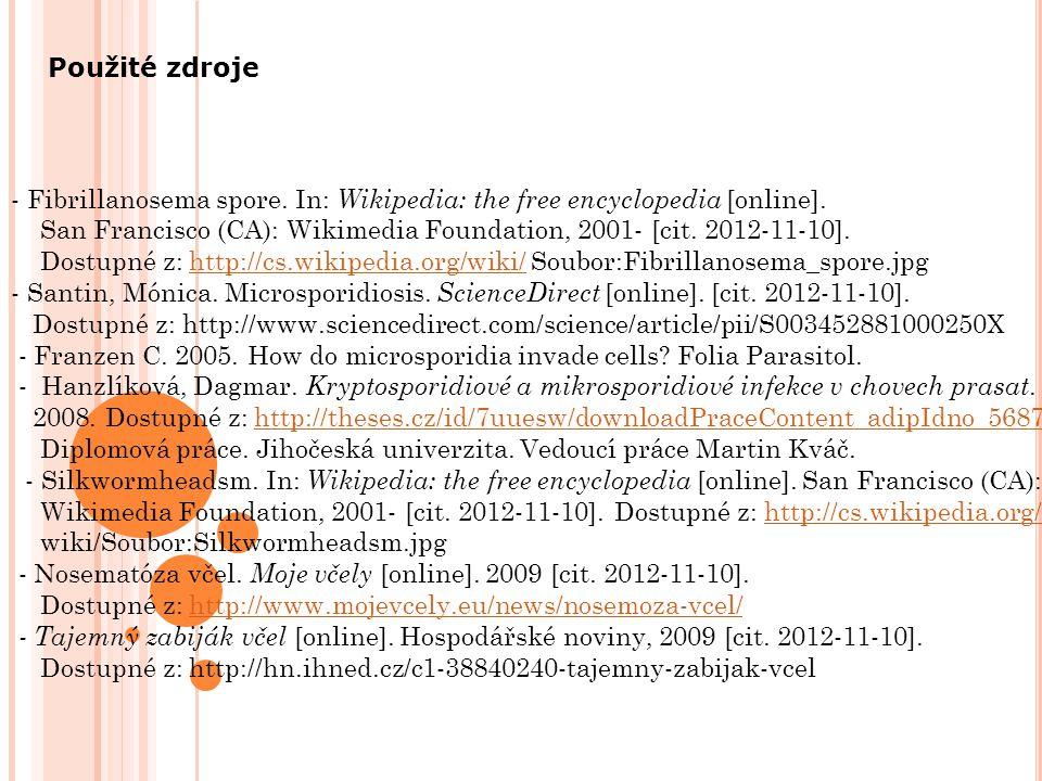 - Fibrillanosema spore.In: Wikipedia: the free encyclopedia [online].