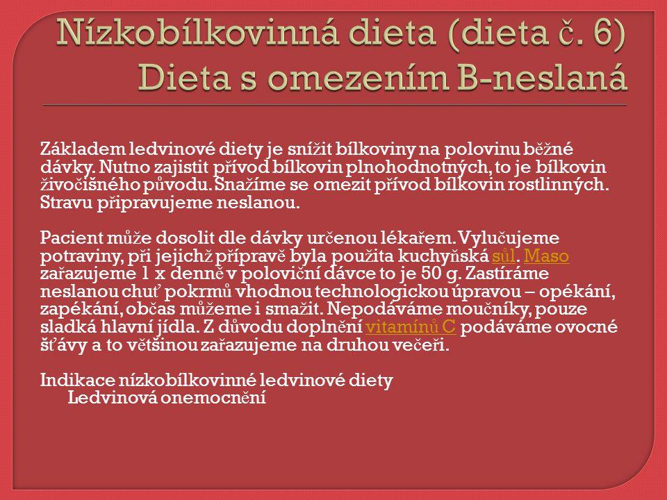 Dieta nízkocholesterolová je dlouhodobá, podstatou je pravidelný p ř íjem stravy, který zamezí nárazovému a jednostrannému p ř ejídání v okam ž iku, kdy č lov ě k poci ť uje hlad.