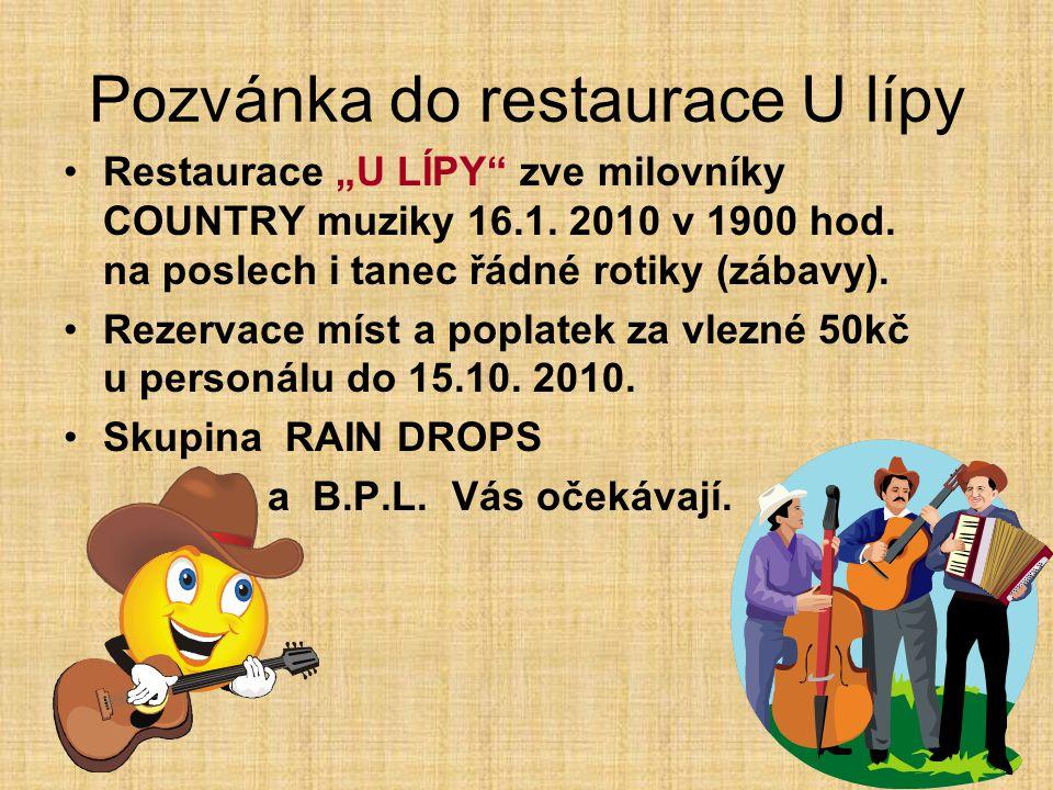 """Pozvánka do restaurace U lípy Restaurace """"U LÍPY zve milovníky COUNTRY muziky 16.1."""