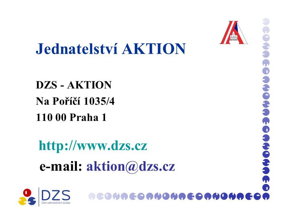 Jednatelství AKTION DZS - AKTION Na Poříčí 1035/4 110 00 Praha 1 http://www.dzs.cz e-mail: aktion@dzs.cz