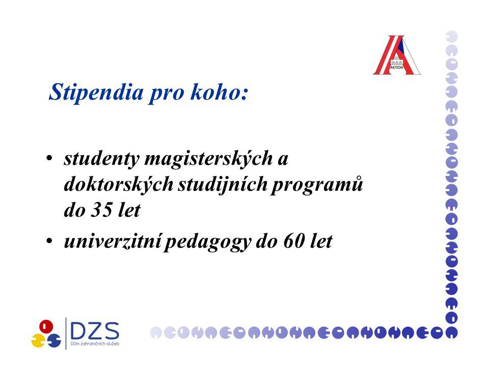 Stipendia pro koho: studenty magisterských a doktorských studijních programů do 35 let univerzitní pedagogy do 60 let