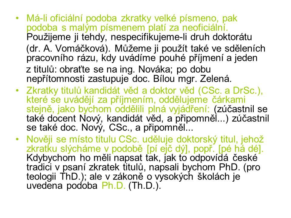 Přehled zkratek titulů Bc.bakalář před jménem BcA.