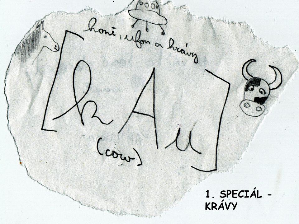 1. SPECIÁL - KRÁVY