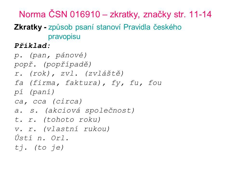 Norma ČSN 016910 – zkratky, značky str.