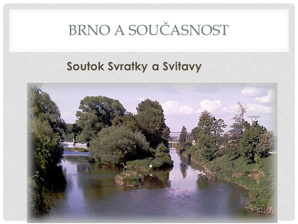 BRNO A SOUČASNOST Brno od 90.