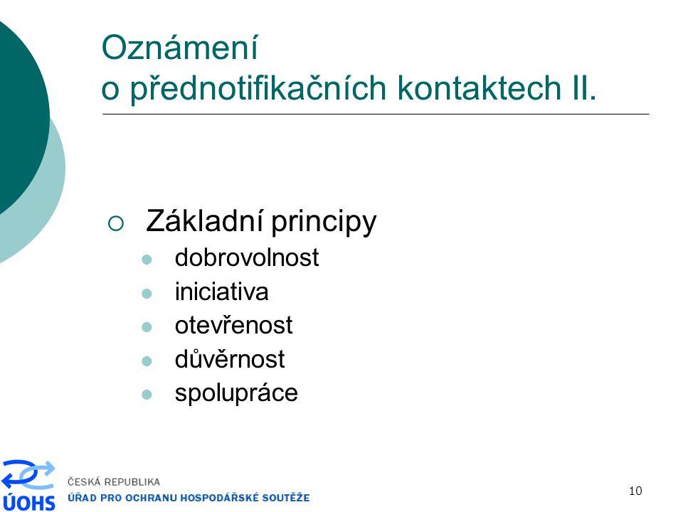 10 Oznámení o přednotifikačních kontaktech II.
