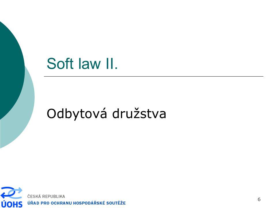 6 Soft law II. Odbytová družstva