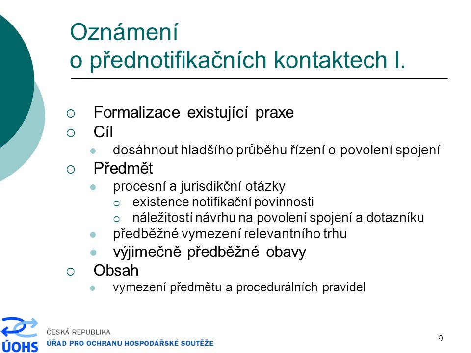 9 Oznámení o přednotifikačních kontaktech I.