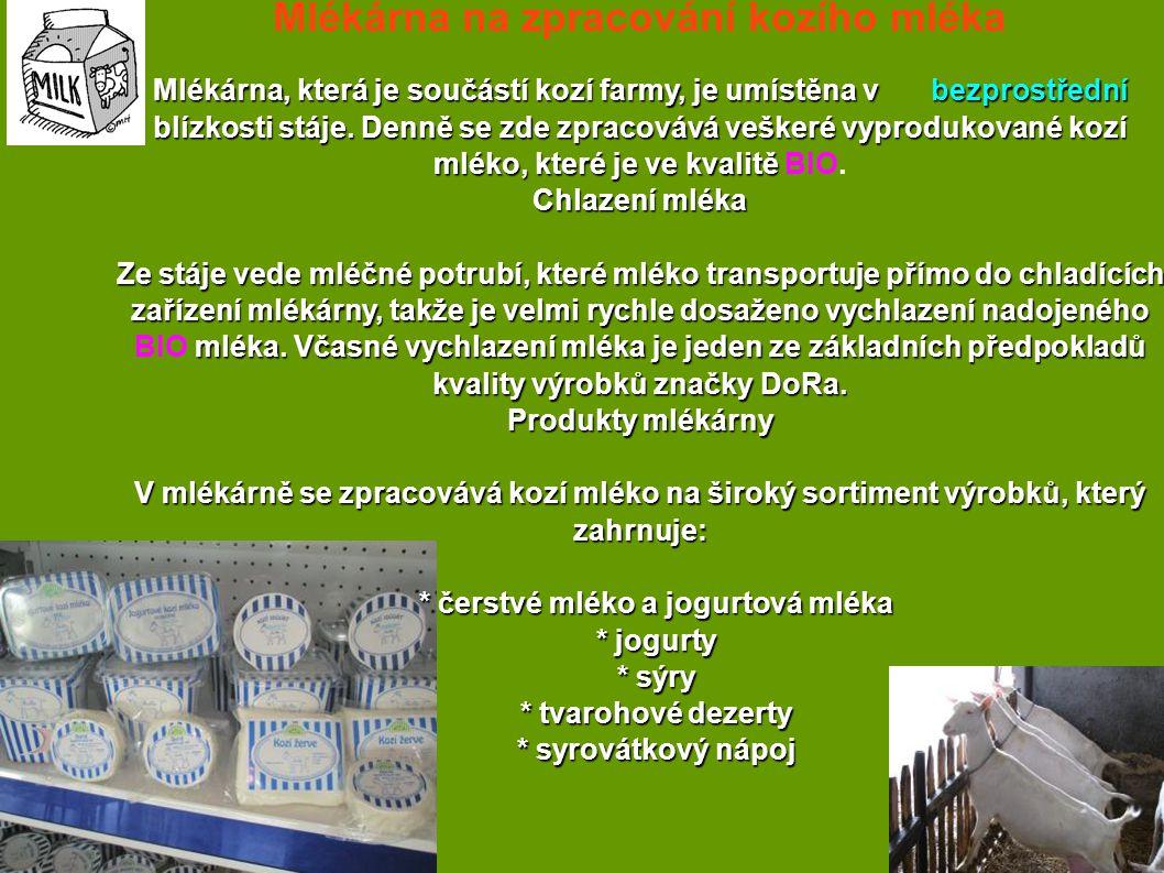 Mlékárna na zpracování kozího mléka Mlékárna, která je součástí kozí farmy, je umístěna v bezprostřední blízkosti stáje. Denně se zde zpracovává veške
