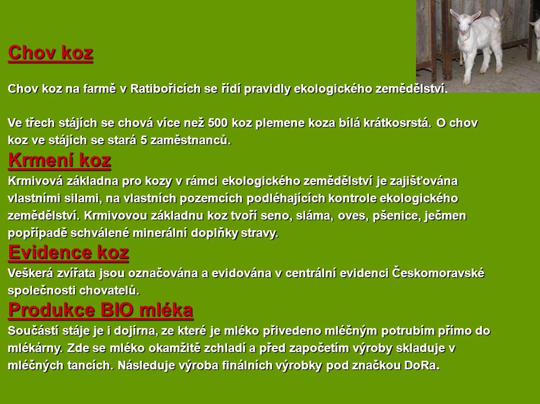 Chov koz Chov koz na farmě v Ratibořicích se řídí pravidly ekologického zemědělství Chov koz na farmě v Ratibořicích se řídí pravidly ekologického zem