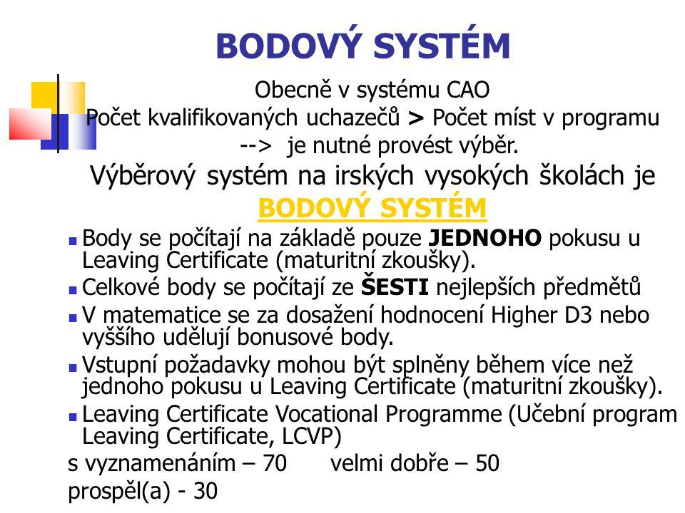 BODOVÝ SYSTÉM Obecně v systému CAO Počet kvalifikovaných uchazečů > Počet míst v programu --> je nutné provést výběr.