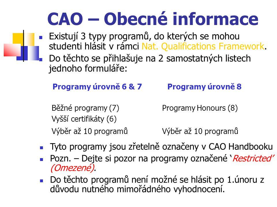 CAO – Obecné informace Existují 3 typy programů, do kterých se mohou studenti hlásit v rámci Nat.
